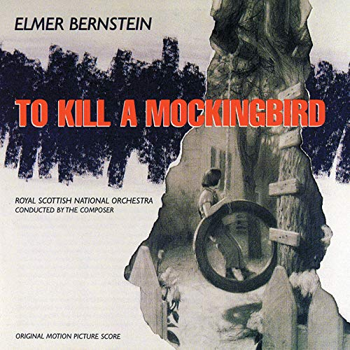 To Kill A Mockingbird (Original Motion Picture Score)