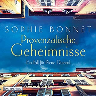 Provenzalische Geheimnisse     Ein Fall für Pierre Durand 2              By:                                                                                                                                 Sophie Bonnet                               Narrated by:                                                                                                                                 Götz Otto                      Length: 9 hrs and 36 mins     Not rated yet     Overall 0.0