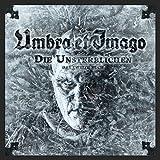 Songtexte von Umbra et Imago - Die Unsterblichen: Das zweite Buch