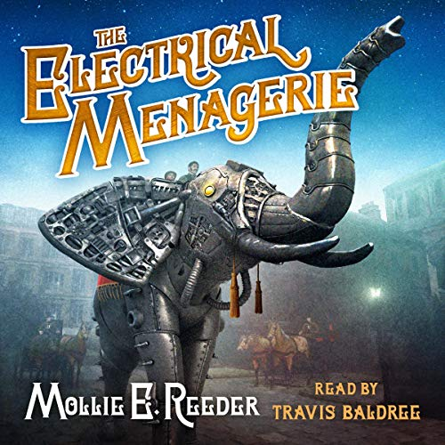 The Electrical Menagerie audiobook cover art