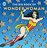 The Big Book of Wonder Woman (21) (DC Super Heroes)
