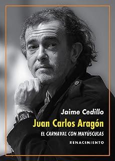 Juan Carlos Aragón: El Carnaval con mayúsculas: Una revisión de la obra del Capitán Veneno: 161 (Los Cuatro Vientos)