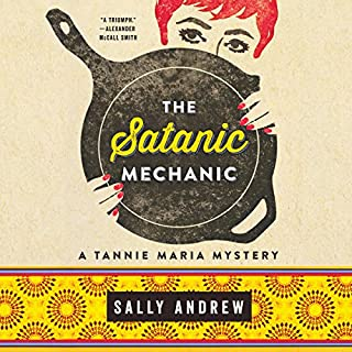 The Satanic Mechanic                   By:                                                                                                                                 Sally Andrew                               Narrated by:                                                                                                                                 Sandra Prinsloo                      Length: 11 hrs and 10 mins     9 ratings     Overall 4.2