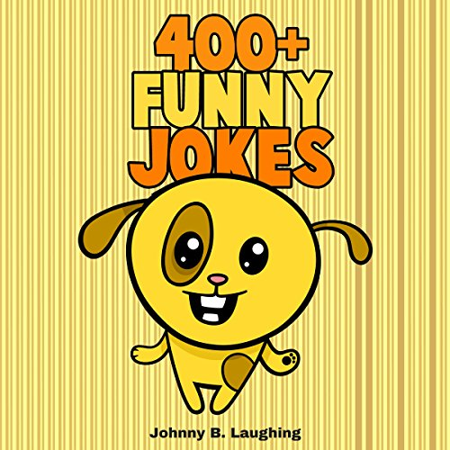 400+ Funny Jokes: Funny Jokes for Kids cover art