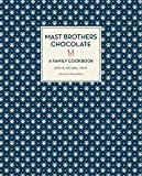 Image of Mast Brothers Chocolate: A Family Cookbook: A FAMILY COOKBOOK