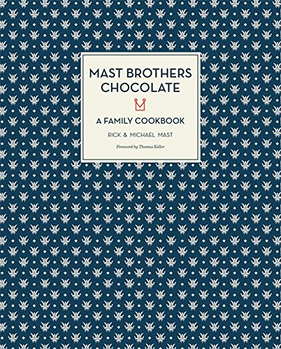 Image OfMAST BROTHERS CHOCOLATE: A Family Cookbook