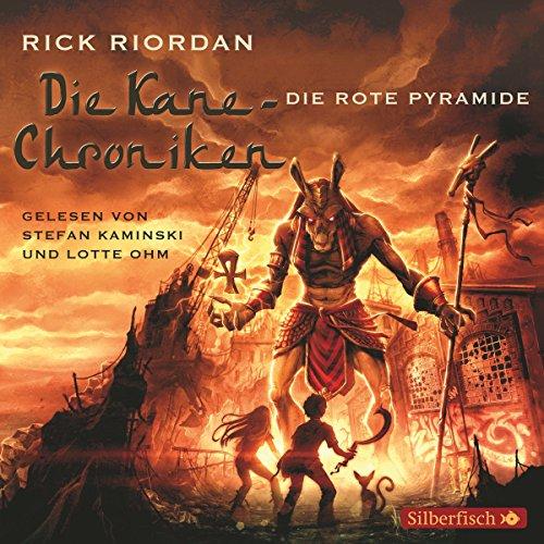 Die rote Pyramide (Die Kane-Chroniken 1) Titelbild