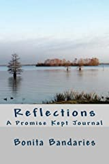 Reflections: A Promise Kept Journal Paperback