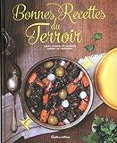 Bonnes Recettes du Terroir