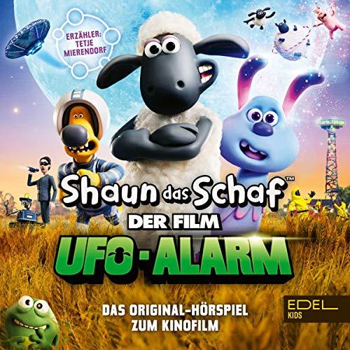 Shaun das Schaf - Ufo-Alarm. Das Original-Hörspiel zum Kinofilm