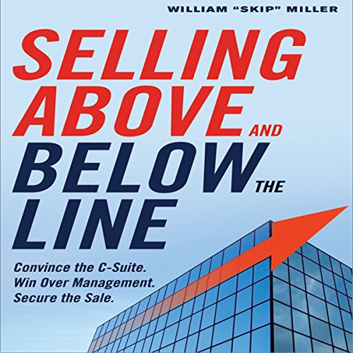 Selling Above and Below the Line audiobook cover art
