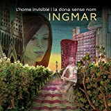 L'Home Invisible I La Dona Sense Nom