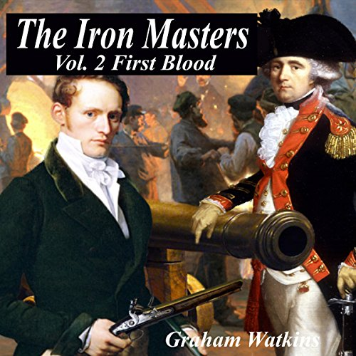 The Iron Masters Vol. 2: First Blood audiobook cover art