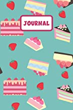 Journal: Cake Journal: Lined Notebook, A Great Gift for Person Who Love Cake (Cake Notebook)