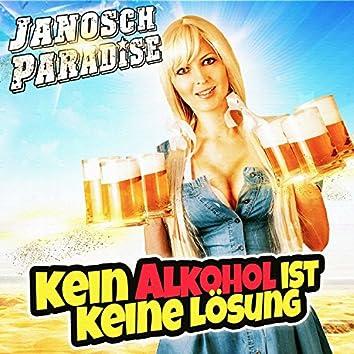 Kein Alkohol ist keine Lösung