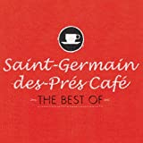 Saint-Germain-des-Prés Café - The Best Of