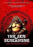 Zen of Screaming [DVD] [Import]