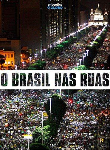 O Brasil nas ruas (Portuguese Edition)