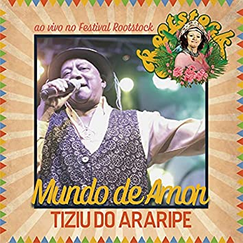 Mundo de Amor (Ao Vivo no Festival Rootstock)
