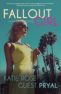 Fallout Girl: A Romantic Suspense Novel (Hollywood Lights Series #5)