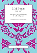 Mel Bonis (1858-1937): Parcours d'une compositrice de la Belle Époque