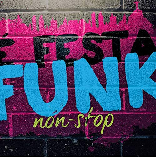 E Festa Funk - Non-Stop [CD]