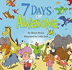 7 Days of Awesome by Shawn Byous