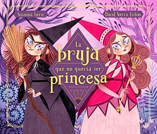 La bruja que no quería ser princesa (Cuentos infantiles)