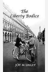 The Liberty Bodice Kindle Edition