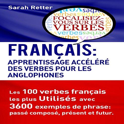 Couverture de Français: Apprentissage Accéléré des Verbes pour les Anglophones