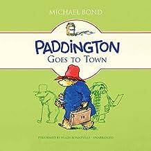 Paddington Goes to Town (Paddington Bear Series)