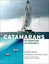 Download Catamarans: The Complete Guide for Cruising Sailors PDF