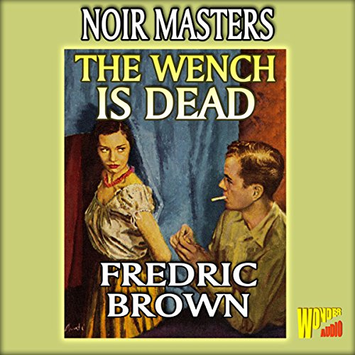 The Wench Is Dead cover art
