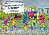 Der Wasserkreislauf in der Natur. Kamishibai Bildkartenset.: Entdecken - Erzählen - Begreifen: Sachgeschichten. (Sachgeschichten für unser Erzähltheater)