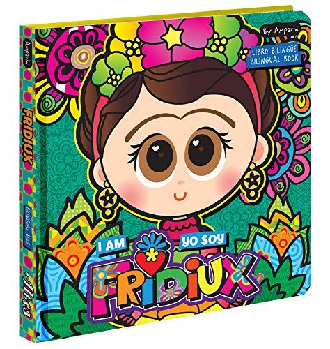 Yo soy Fridiux / I am Fridiux: Libros Bilingües Para Niños