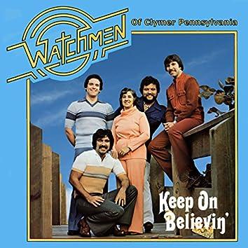 Keep on Believin'