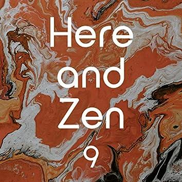 Here and Zen, Vol. 9
