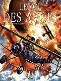 Le vol des anges, Tome 4 - L'escadrille Lafayette