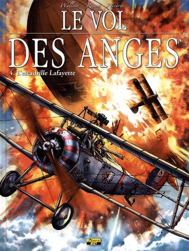Le vol des anges, Tome 4 : L'escadrille Lafayette