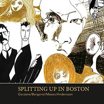 Splitting up in Boston