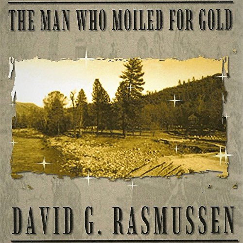 The Man Who Moiled for Gold audiobook cover art