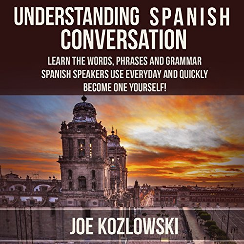 Understanding Spanish Conversation audiobook cover art