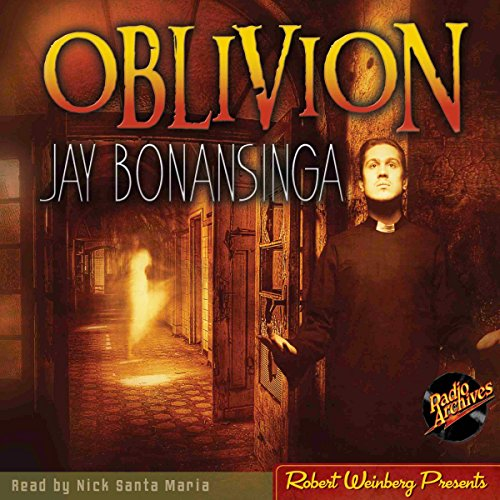 Oblivion                   By:                                                                                                                                 Jay Bonansinga                               Narrated by:                                                                                                                                 Nick Santa Maria                      Length: 7 hrs and 47 mins     1 rating     Overall 5.0