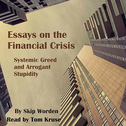 Essays on the Financial Crisis  By  cover art