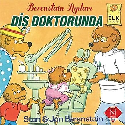 Berenstain Ayıları - Diş Doktorunda: İlk Kitaplarım