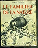 Le familier de la nature