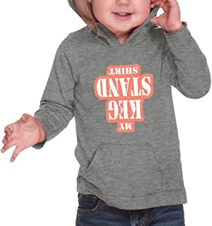 Cute Rascals My Keg Stand Shirt Hooded Boys-Girls Cotton/Polyester RawEdge Hoodie