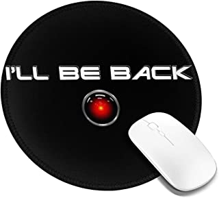 Ill Be Back Terminator Customized Designs Non-Slip Rubber Base Gaming Mouse Pads for Mac,7.9x7.9 in, Pc, Computers. Ideal for Working Or Game
