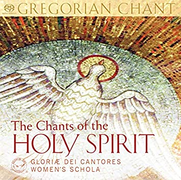The Chants of the Holy Spirit