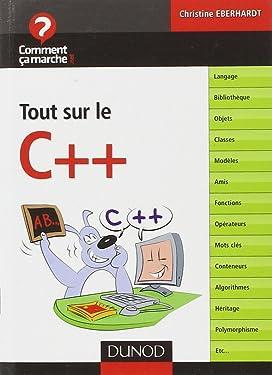 Tout sur le C++ (CommentCaMarche.net) (French Edition)